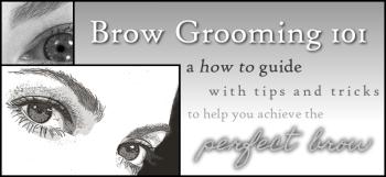 Brow Grooming 101